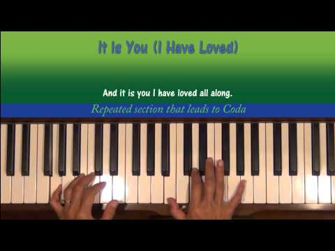 It Is You (I Have Loved) by Dana Glover Piano Tutorial Part 1