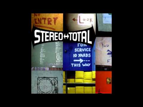 Stereo Total - I Love You Ono (Original song)