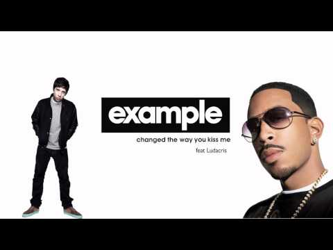 Example feat Ludacris - Changed The Way You Kiss Me