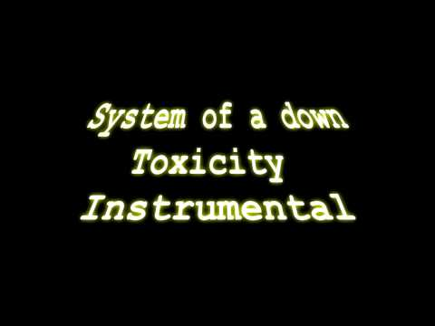 System of a down - Toxicity - instrumental