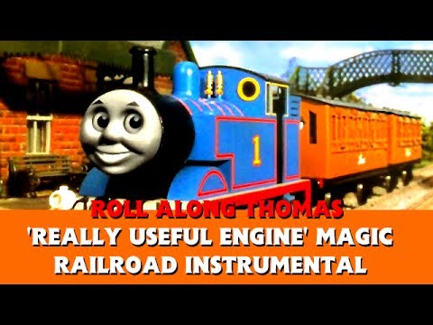 Roll Along Thomas - Thomas and the Magic Railroad - 'Really Useful Engine' Instrumental Version