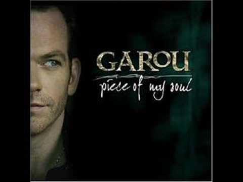 Burning - Piece of My Soul - Garou