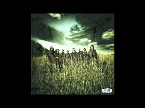 Slipknot ~ Vermilion Pt.2 (Bloodstone Mix) ~ All Hope Is Gone [14]