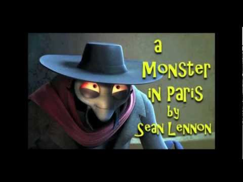 A Monster in Paris - Sean Lennon